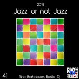 Jazz or Not Jazz 41 - DjSet by BarbaBlues