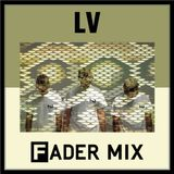 LV Mix for The Fader 11.09.12