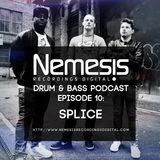 Nemesis Recordings Podcast  #10 with Splice from North Base