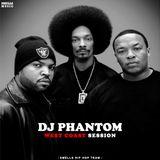 DJ PHANTOM - WEST COAST SESSION