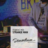 Подкаст #01: Strange Man