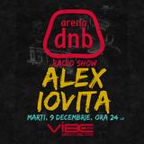 Arena dnb radio show - vibe fm - mixed by ALEX IOVITA - December 9th 2014