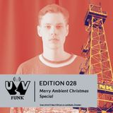 UV Funk 028: Merry Ambient Christmas Special