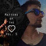 Matters Of The Heart Vol. 5