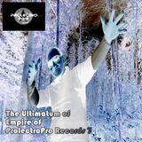 The Ultimatum Empire of Prolectro Pro Records