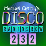 Manuel Cerny's DISCO Radioshow (232) - Hola FM Radio Fuerteventura