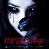 DJ Vampire - Hot Birthday Party 2013