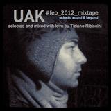 UAK #feb_2012_mixtape