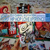 DJ Gibril Kuyateh - Hip Hop Love Xperience Ep.03