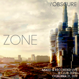 Zone--- [Mixed & Recorded Live @ Club Zero - October 31, 2019]