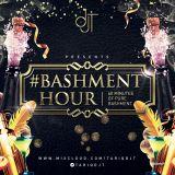 #BashmentHour (Dancehall, Bashment, Afro) - @TariqDJT