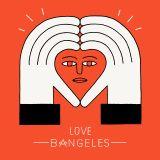 LVBMX#07 • Love Bangeles pt. 7