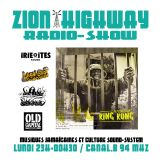 Zion Highway Radio-Show / Interview Soul Stereo  Legal Shot / Prods IRIE ITES -King Kong