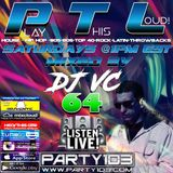 DJ VC - Play This Loud! Episode 64 (Party 103)