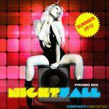 NIGHTFALL (Summer 2012 Mix)