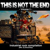 Dj Sioux'boy - THIS IS NOT THE END - Industrial rock compilation - Volume 2