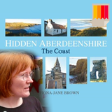 Hidden Aberdeenshire: The Coast