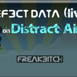 DEF3CT DΛTΛ LIVE  @DistractAir  - UnToWard ConSeQuenCes 19.2.2014