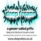 DEEP FROZEN - A GEEZER CALLED GRIFFO - OCT 21st 2017