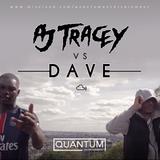 AJ Tracey VS Dave Mix @QuantumEntUK