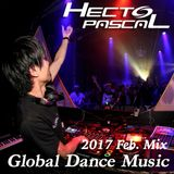 Hecto-Pascal's Global Dance Music #014, 2017 February Mix