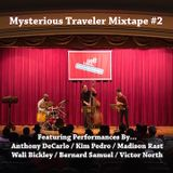 Mysterious Traveler Mixtape 2