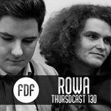FDF - Thursdcast #130 (ROWA)