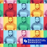 Sequential with Samazul, Episode 33