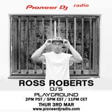 Ross Roberts (March 2016) - Pioneer DJ's Playground