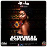 DJ JUNKY PRESENTS - AFRO BEAT EXPLOSION MIXTAPE