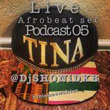 Dj Shoni - Afrobeat Live Set (Podcast 05)