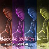 "DJ KASHI Mix Series ""Back To ""2000s"""
