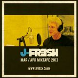 J Fresh March April Mixtape 2013