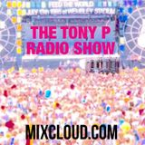 The Tony P Radio Show 2/06/17