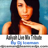 Aaliyah Tribute Mix by Dj Iceman