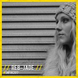 Reb-Jade // Secret Music Festival 2017 // Guestmix #001