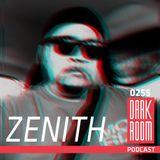 DARK ROOM Podcast 0255: Zenith