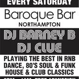 DJ Barney B Live Rnb, Hip Hop, & 90's Rnb mix recorded Baroque Bar Northampton November 2014