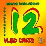 Vlad Cheis - Rasta Dialogues Podcast # 012