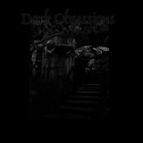 Dark Obsessions XLVII