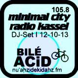 BILÉ ACiD @ Minimal City - Freies Radio 105.8 Kassel - 12.10.2013