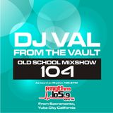 DJ VAL Old School Mixshow 104