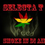 Selecta T - Weedsmoke in di Air