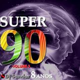 #161 SUPER 90 Volume 3 By Dj Sander | Sanderson