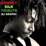 GARNET SILK TRIBUTE - Legend never dies -Dj DROPSY