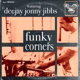 Funky Corners Show #255 01-20-2017 Featuring DeeJay Jonny Jibbs