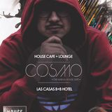 COSMO@HOUSE Cafe + Lounge 28Feb.