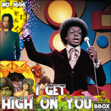 #1646: I Get High On You