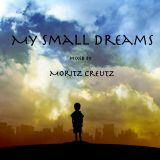 My small dreams