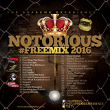 The Notorious Mix 2016
